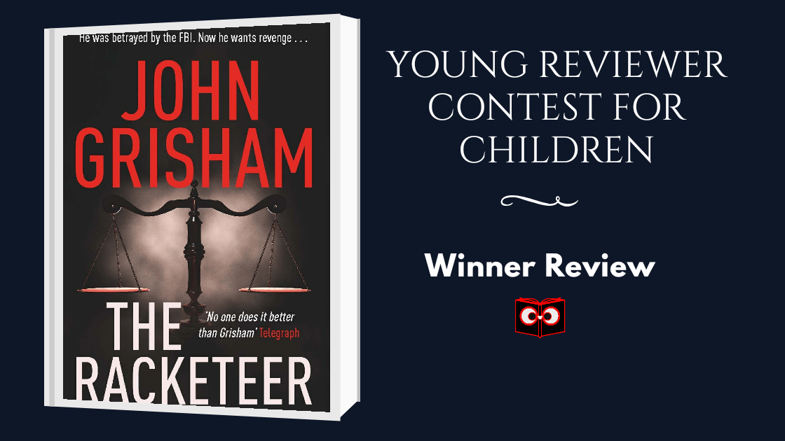 Young Reviewer Contest for Children Runner-Up Review-The Racketeer